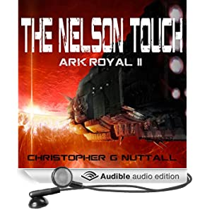 The Nelson Touch: Ark Royal, Book 2 (Unabridged)