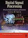 Digital Signal Processing: A Practical Guide for Engineers and Scientists: A Practical Guide for Engineers and Scientists