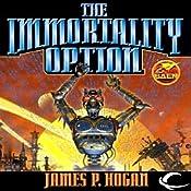The Immortality Option | James P. Hogan
