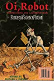 img - for Oi, Robot: Competitions and Cartoons From Fantasy & Science Fiction book / textbook / text book