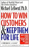 img - for By Michael LeBoeuf How to Win Customers and Keep Them for Life, Revised Edition book / textbook / text book