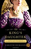 img - for The King's Daughter: A Novel book / textbook / text book