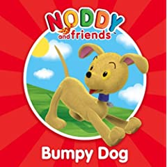 Bumpy Dog (Noddy and Friends Character Books)