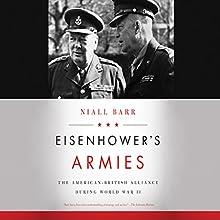 Eisenhower's Armies | Livre audio Auteur(s) : Niall Barr Narrateur(s) : Steven Crossley