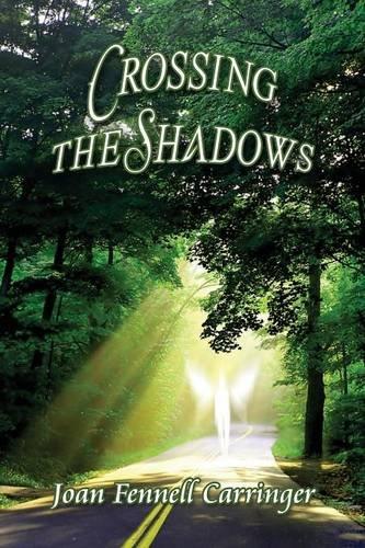 Crossing the Shadows