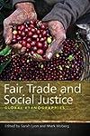 Fair Trade and Social Justice: Global...