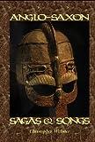 Anglo-Saxon Sagas and Songs