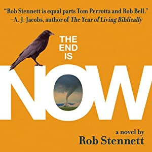 The End Is Now | [Rob Stennett]