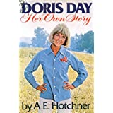 Doris Day: Her Own Story ~ A. E. Hotchner