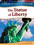 img - for The Statue of Liberty (Symbols of American Freedom) book / textbook / text book