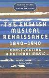 The English musical Renaissance, 1840-1940 (Music and Society MUP)
