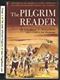The Pilgrim Reader : The Story of the Pilgrims asTold by Themselves and Their Contemporaries, Friendly and Unfriendly