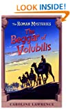 The Beggar of Volubilis: Roman Mystery 14 (THE ROMAN MYSTERIES)