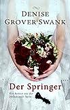 Image de Der Springer: Ein Roman aus der Heiratspakt-Serie
