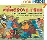 The Mangrove Tree: Planting Trees to...