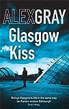 Alex Gray Glasgow Kiss: 6 (DSI Lorimer)