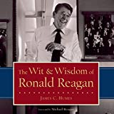 img - for The Wit & Wisdom of Ronald Reagan book / textbook / text book