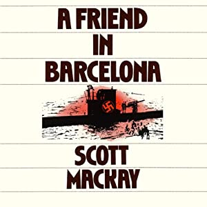 A Friend in Barcelona | [Scott Mackay]