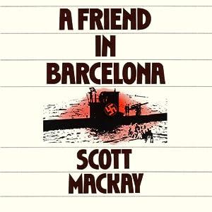 A Friend in Barcelona | [Scott Mackay]