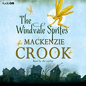 The Windvale Sprites | [Mackenzie Crook]
