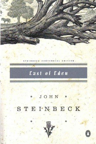 East of Eden. Steinbeck Centennial Edition, John Steinbeck