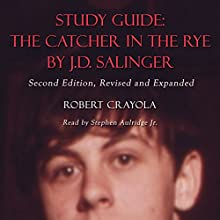 Study Guide: The Catcher in the Rye by J.D. Salinger Audiobook by Robert Crayola Narrated by Stephen Paul Aulridge Jr
