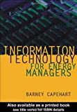 img - for Information Technology for Energy Managers book / textbook / text book