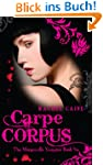 Carpe Corpus: 6 (The Morganville Vamp...