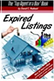 Expired Listings: Work 20 Hours a Week and Cultivate an Endless Supply of Real Estate Listings