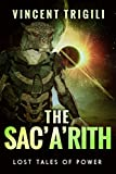 The Sac'a'rith (Lost Tales of Power Book 5)