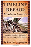 img - for Timeline Repair: Attack on America book / textbook / text book