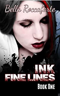 (FREE on 8/13) Ink: Fine Lines by Bella Roccaforte - http://eBooksHabit.com
