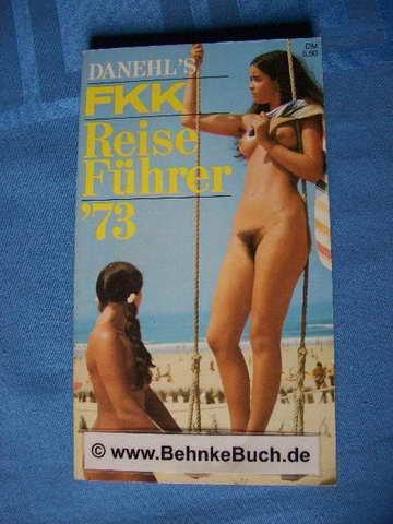 Danehls FKK Reiseführer : 73. Die schönsten