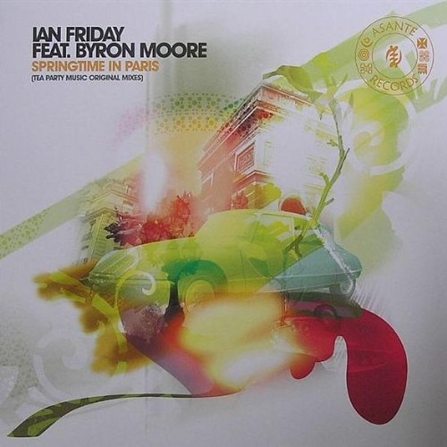 Ian Friday Feat. Byron Moore - Springtime In Paris (Tea Party Music Original Mixes) - Asante Records - Ar004Bf