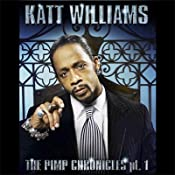 The Pimp Chronicles, Pt. 1 | [Katt Williams]