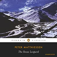 The Snow Leopard (       ABRIDGED) by Peter Matthiessen, Pico Iyer (introduction) Narrated by Peter Matthiessen