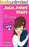 JULIA JONES' DIARY - Changes - Book 6...