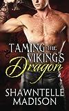 Taming the Viking's Dragon