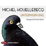 Unterwerfung | Michel Houellebecq