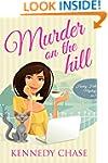 Murder on the Hill (Cozy Murder Myste...