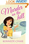 Murder on the Hill (Cozy Murder Myste...
