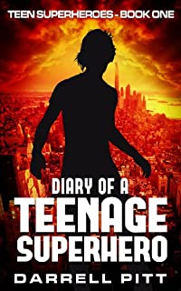 (FREE on 2/6) Diary Of A Teenage Superhero by Darrell Pitt - http://eBooksHabit.com
