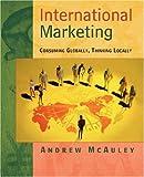 International marketing:consuming globally- thinking locally