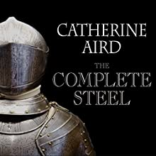 The Complete Steel Audiobook by Catherine Aird Narrated by Robin Bailey