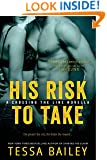 His Risk to Take  (an Entangled Select novella) (A Line of Duty Book 2)