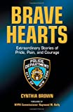 img - for Brave Hearts: Extraordinary Stories of Pride, Pain, and Courage book / textbook / text book