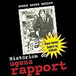 Historien om ugens rapport | Søren Anker Madsen