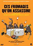 Ces fromages qu'on assassine |