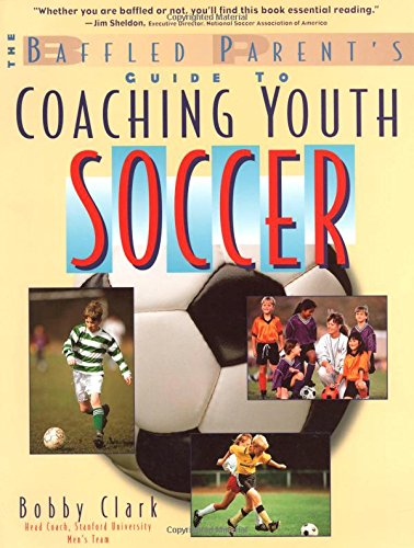 The Baffled Parent'S Guide To Coaching Youth Soccer back-550382