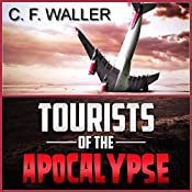 Tourists of the Apocalypse   [C. F. Waller]